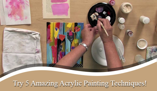 Try 5 Amazing Acrylic Artwork Techniques Acrylic Artwork